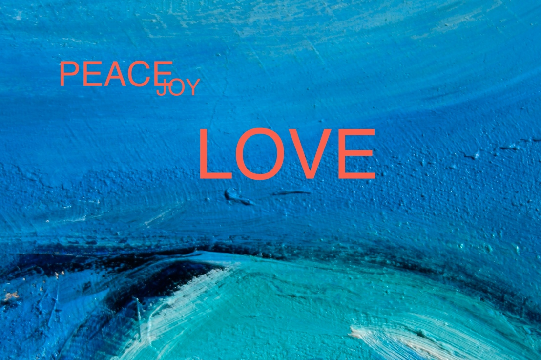 Peace Joy LOVE 2015