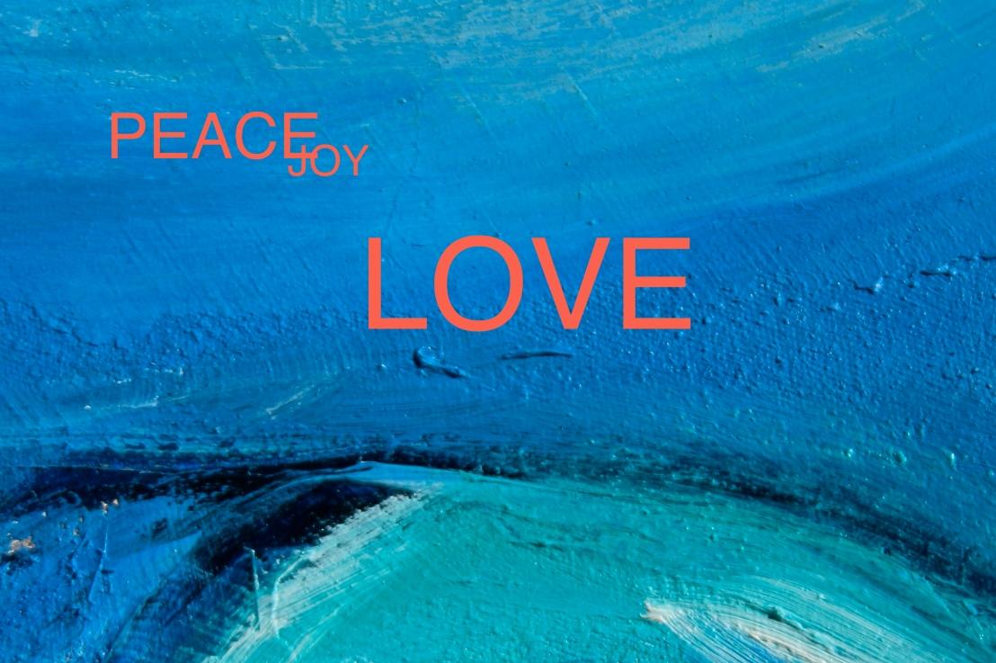 Peace Joy LOVE2015