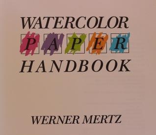 Watercolour Handbook Werner Mertz