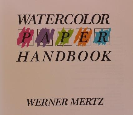 Watercolour Handbook Werner Mertz, debiriley.com