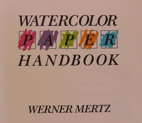 Watercolour Handbook Werner Mertz, debiriley.com