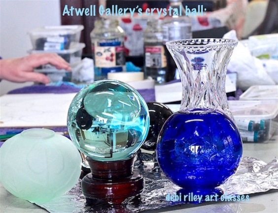 crystal ball glass photographs, canon rebel, Atwell Gallery art painting classes, debiriley.com