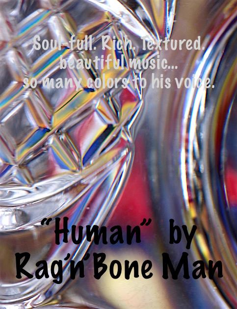 "inspirational music, Rag'n'Bone Man ""Human"", debiriley.com"