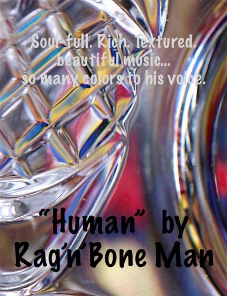 "inspirational music, Rag'n'Bone Man ""Human"", debiriley.com"