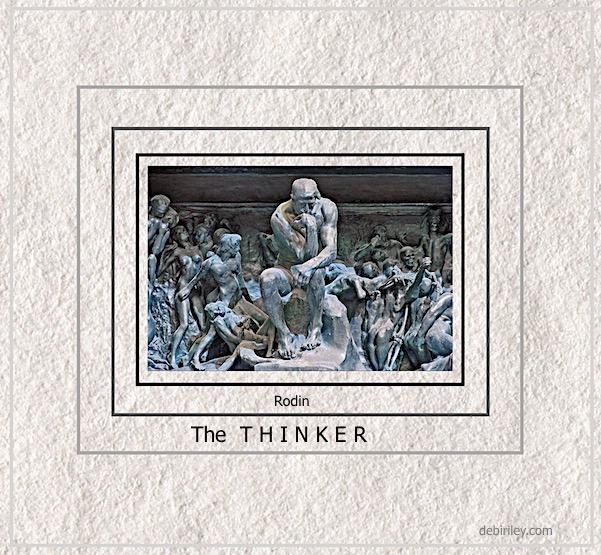 The Thinker, Rodin, the fine art of thinking! art and censorship, debiriley.com