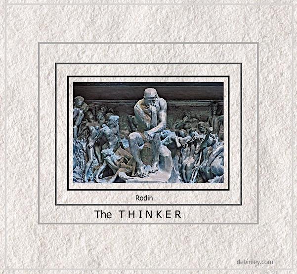 The Fine ART of …Thinking(Rodin)