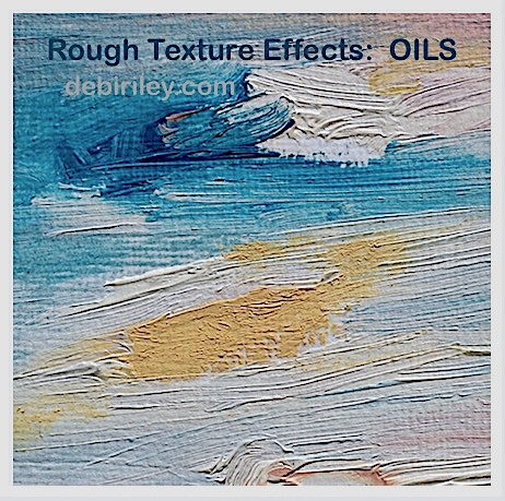 creating texture in oils, oil painting tips for depth, textural effects in foreground, debiriley.com