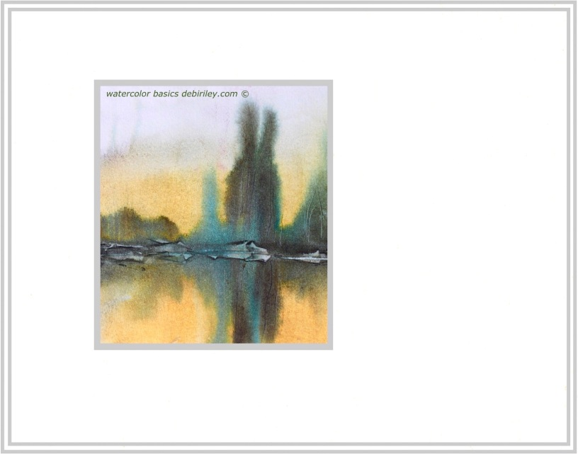 watercolor impressionist landscape, softening edges for depth, prussian blue foliage greens, patience persistence, not fiddling with watercolors, debiriley.com