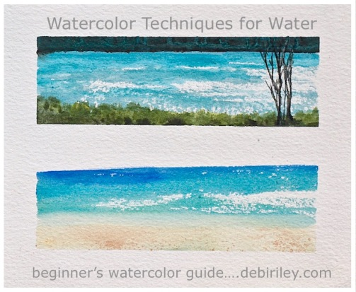 watercolor techniques for water, beginners watercolour secrets for water, debiriley.com